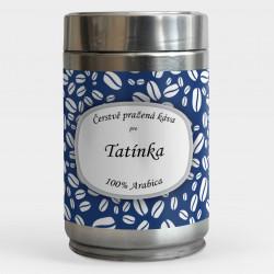 Čerstvá káva pro Tatínka